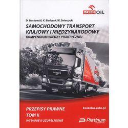 Samochodowy transport krajowy i międzynarodowy TOM II Przepisy prawne (opr. twarda)