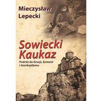 Geografia, Sowiecki Kaukaz (opr. twarda)