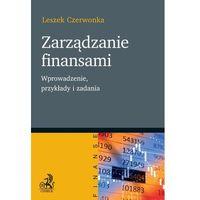E-booki, Zarządzanie finansami. Wprowadzenie przykłady i zadania - Leszek Czerwonka (PDF)