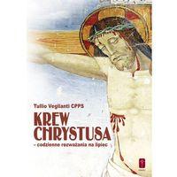 Książki religijne, Krew Chrystusa codzienne rozważania na lipiec (opr. miękka)