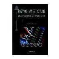 Psychologia, Ryzyko inwestycyjne Analiza polskiego rynku akcji (opr. miękka)