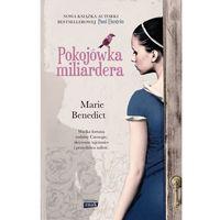 Poezja, Pokojówka miliardera - Marie Benedict (opr. broszurowa)