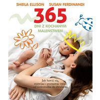 Hobby i poradniki, 365 dni z kochanym maleństwem - Sheila Ellison (opr. miękka)