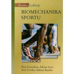 Krótkie wykłady Biomechanika sportu (opr. miękka)