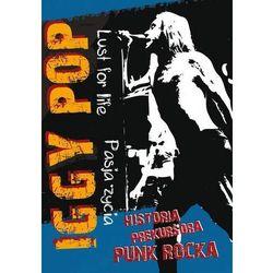 Iggy Pop - Pasja życia (DVD) - Agencja Artystyczna MTJ OD 24,99zł DARMOWA DOSTAWA KIOSK RUCHU