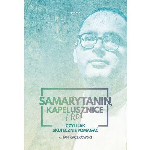 Audiobooki, Samarytanin, kapelusznice i kot - Jan Kaczkowski