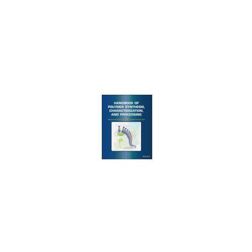 Biblioteka biznesu, Handbook of Polymer Synthesis, Characterization, and Process
