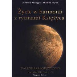 życie w harmonii z rytmami księżyca kalendarz księżycowy na lata 2014- 2018