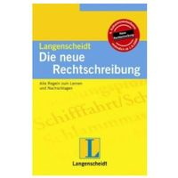Książki do nauki języka, Die neue Rechtschreibung Langenscheidt. Alle Regeln zum Lernen und Nachschlagen - Stang Christian - książka