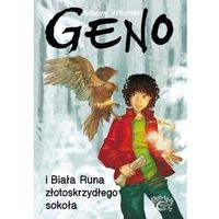 Literatura młodzieżowa, Geno i Biała Runa złotoskrzydłego Sokoła (opr. twarda)